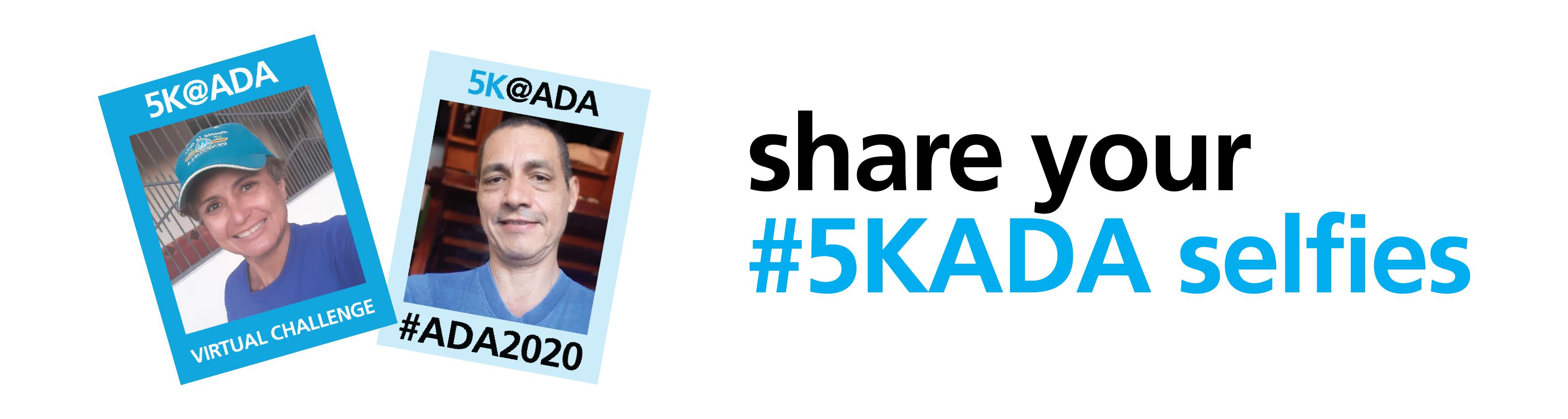 5K@ADA Virtual Challenge Selfies